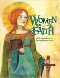 Women of Faith:Saints and Martyrs of the Christian Faith (Women in History)