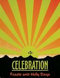 Celebration Feasts & Holy Days