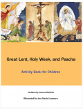 Great Lent Holy Wk & Pascha