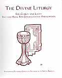 The Divine Liturgy for Clergy and Laity