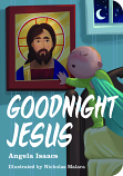 Goodnight Jesus (Boardbk)