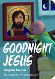 Goodnight Jesus (Boardbk)