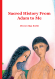 Sacred History from Adam to Me