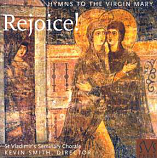 Rejoice! Hymns to the Virgin