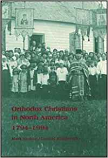 Orthodox Christians in North America 1794-1994