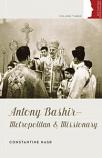 Antony Bashir: Met and Mission