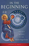 In The Beginning: The True Message of the Genesis Origin Stories