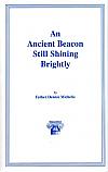 An Ancient Beacon Still Shining Brightly