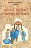Visual Catechism of the Orthodox Church