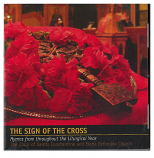 The Sign of the Cross: Hymns from throughout the Liturgical Year