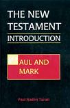 New Testament Intro 1: Paul & Mark