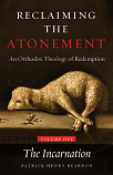 Reclaming the Atonement: An Orthodox Theology of Redemption