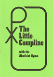 10 Copies of Little Compline and Akathist Hymn (Text Only)