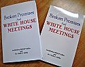Broken Promises and White House Meetings