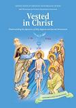 Vested in Christ