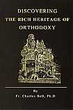 Discovering the Rich Heritage of Orthodoxy
