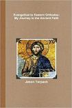 Evangelical to Eastern Orthodox