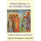 Women Deacons In The Orthodox Church: Called to Holiness and Ministry