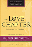 The Love Chapter:The Meaning of First Corinthians 13