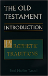Old Testament Intro, V2 Prophetic Traditions