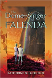 Dome Singer of Falenda