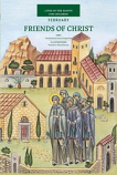 Friends of Christ-February