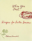 When You Fast ... Recipes for Lenten Seasons
