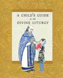 A Child's Gd to Divine Liturgy
