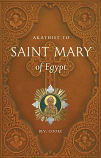 Akathist to Saint Mary of Egypt