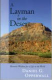 A Layman in the Desert