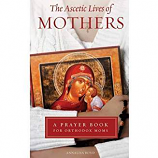 Ascetic Lives of Mothers