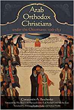 Arab Orthodox Christians Under Under the Ottomans 1516–1831
