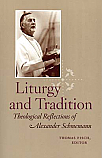 Liturgy and Tradition