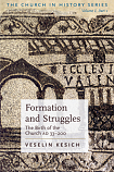Formation and Struggles