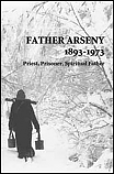 Father Arseny, 1893-1973