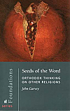 Seeds of the Word: Orthodox Thinking on Other Religions